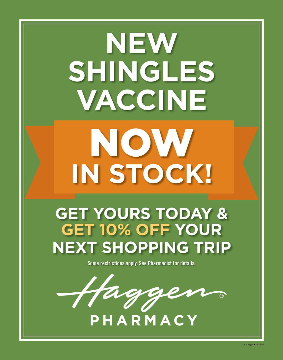 Get your Shingles Vaccine and save 10% on your groceries. See your Pharmacy for details.